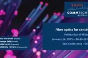 CommTech Talks - Fiber optics for sensing